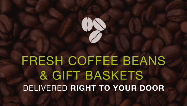 Fresh coffee beans and gift baskets delivered straight to your door
